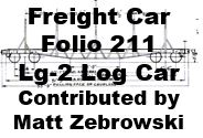 Freight Car Folio 211 - Lg-2 Log Car (Matt Zebrowski)