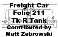 Freight Car Folio 211 - Tk-R Tank Car (Matt Zebrowski)