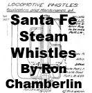 Santa Fe Steam Whistles