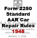 Form 2250 Standard - AAR Car Repair Rules - 1945