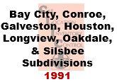 CLIC Book - Bay City, Conroe, Galveston, Houston, Longview, Oakdale and Silsbee Subdivisions - 1991