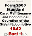 Form 2500 Standard - Care, Maintenance and Economical Opeartion of the Steam Locomotive - Part 1