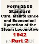 Form 2500 Standard - Care, Maintenance and Economical Opeartion of the Steam Locomotive - Part 2