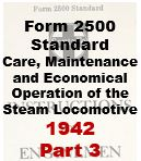 Form 2500 Standard - Care, Maintenance and Economical Opeartion of the Steam Locomotive - Part 3
