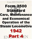 Form 2500 Standard - Care, Maintenance and Economical Opeartion of the Steam Locomotive - Part 4