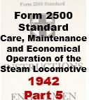 Form 2500 Standard - Care, Maintenance and Economical Opeartion of the Steam Locomotive - Part 5
