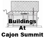 Drawings, phootos and timelies for structures at Summit, California
