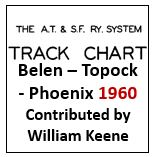 Track Chart - Belen to Topock and Phoenix - 1960