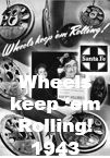 Wartime Brochure - Wheels Keep 'em Rolling!