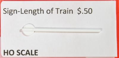 HO Length of Train sign