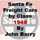 Santa Fe Freight Cars by Class - 1945