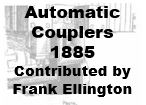 Automatic Couplers - 1885