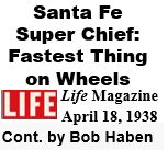 Santa Fe Super Chief from Life Magazine - April 1938
