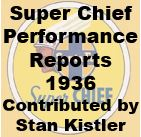 Super Chief Performance Reports - 1936