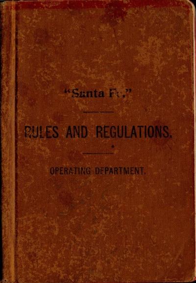 1901 Santa Fe Operating Rules