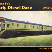 Cover of Santa Fe's Early Diesel Daze by John B. McCall