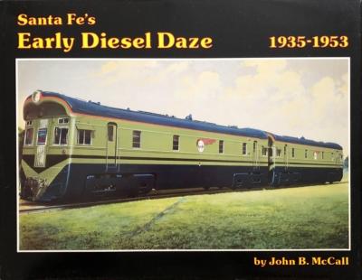 Cover of Santa Fe's Early Diesel Daze by John B. McCall