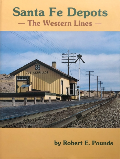Cover of Santa Fe Depots: The Western Lines